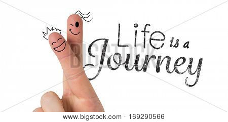 Fingers with face against life is a journey words