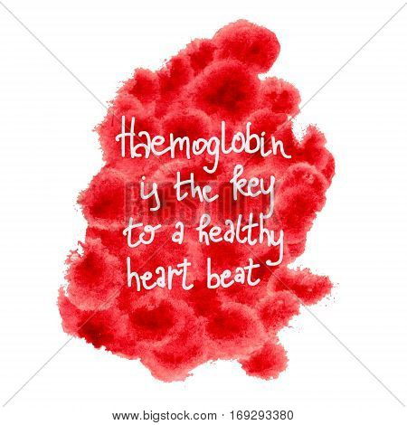 Raster illustration with red spots stylized as blood cells, augmented with a famous phrase about hemoglobin. Health, blood themes, design element, printed goods, social ads.