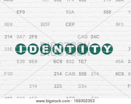 Privacy concept: Painted green text Identity on White Brick wall background with Hexadecimal Code