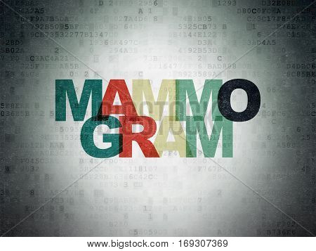 Health concept: Painted multicolor text Mammogram on Digital Data Paper background