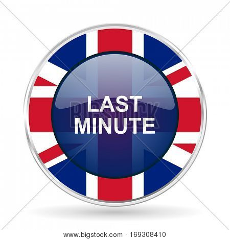 last minute british design icon - round silver metallic border button with Great Britain flag