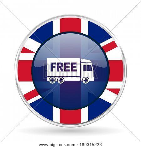 free delivery british design icon - round silver metallic border button with Great Britain flag