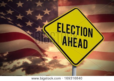 election ahead against composite image of digitally generated united states national flag