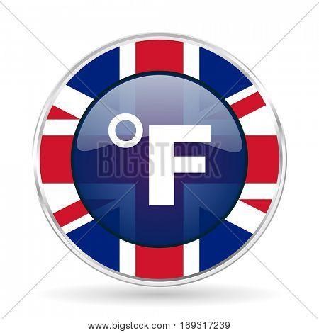 fahrenheit british design icon - round silver metallic border button with Great Britain flag