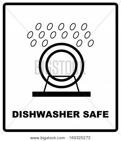 Dishwasher safe symbol isolated. Dishwasher safe sign isolated, vector illustration. Symbol for use in package layout design. For use on cardboard boxes, packages and parcels.