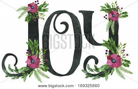 Joy Sign Made Of Chalkboard Texture Letters And Watercolor Floral Wreaths
