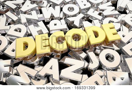 Decode Message Letters Word Decipher Secret 3d Illustration