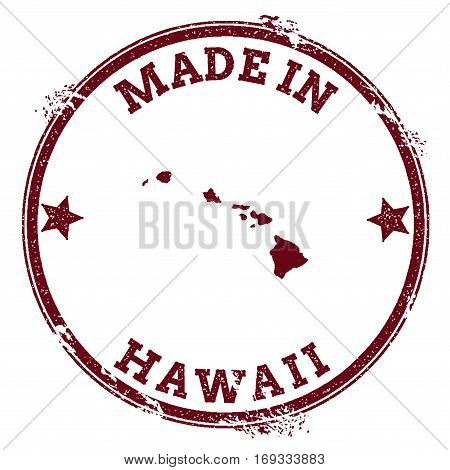 Hawaii Seal. Vintage Island Map Sticker. Grunge Rubber Stamp With Made In Text And Map Outline, Vect