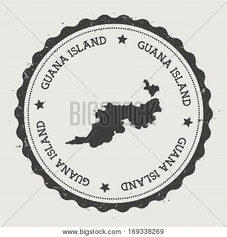 Guana Island Sticker. Hipster Round Rubber Stamp With Island Map. Vintage Passport Sign With Circula