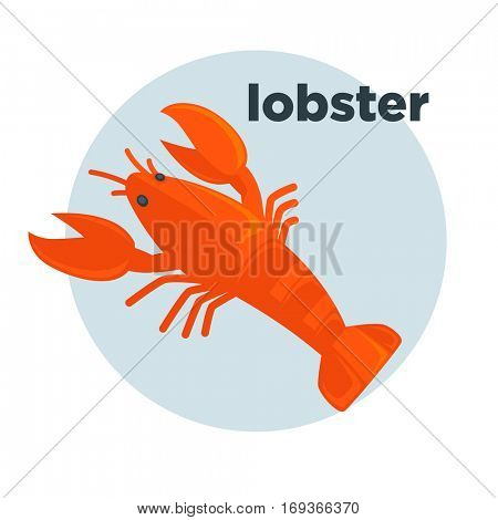 Red lobster vector illustration. Seafood icon. Fresh and delicious ocean delicacy for gourmet in restaurant. Tasty crustacean sea food. Design element in cartoon style, isolated on white background