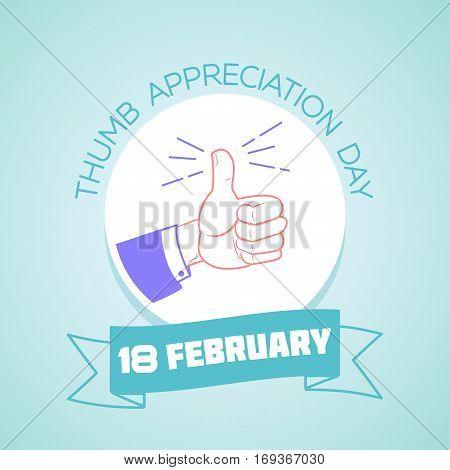 18 February  Thumb Appreciation Day