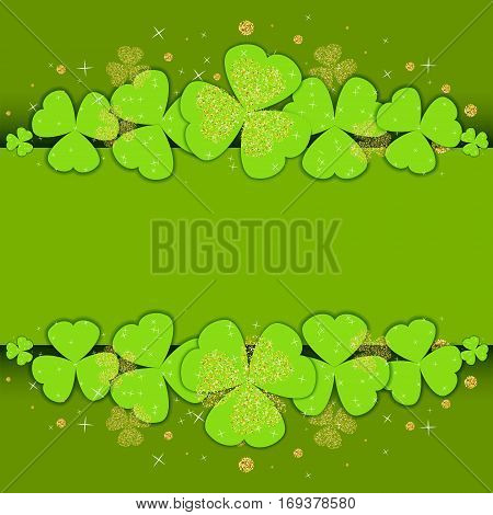 St. Patrick's Day poster template with glitter clover and place for your text. Shamrock leaves on green background for party invitations, celebration cards, banners and flyers. Vector illustration.