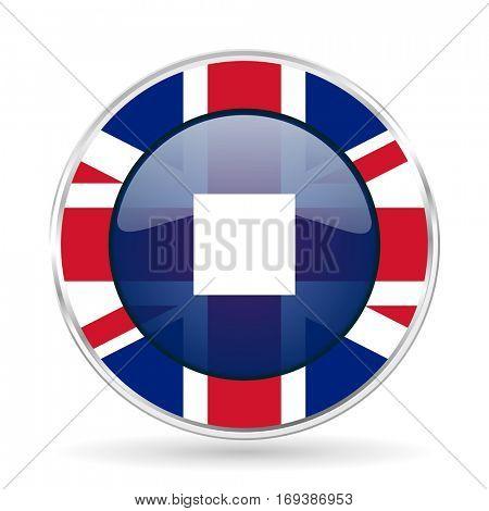 stop british design icon - round silver metallic border button with Great Britain flag