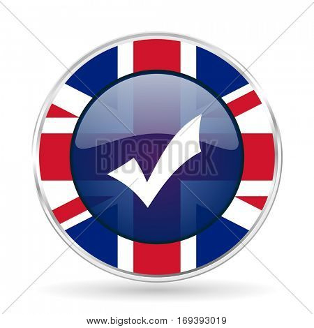 Accept british design icon - round silver metallic border button with Great Britain flag