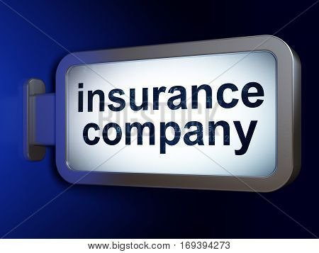 Insurance concept: Insurance Company on advertising billboard background, 3D rendering
