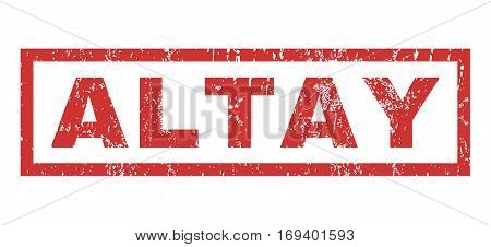 Altay text rubber seal stamp watermark. Tag inside rectangular shape with grunge design and dirty texture. Horizontal vector red ink sign on a white background.