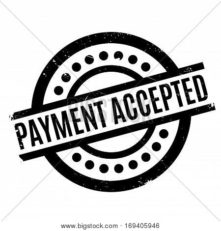 Payment Accepted rubber stamp. Grunge design with dust scratches. Effects can be easily removed for a clean, crisp look. Color is easily changed.