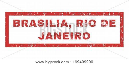 Brasilia Rio De Janeiro text rubber seal stamp watermark. Caption inside rectangular banner with grunge design and dust texture. Horizontal vector red ink emblem on a white background.