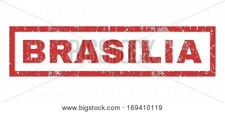 Brasilia text rubber seal stamp watermark. Caption inside rectangular banner with grunge design and dirty texture. Horizontal vector red ink emblem on a white background.