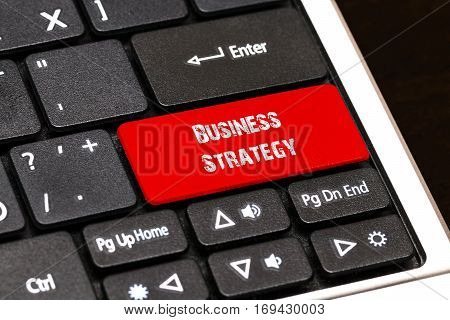 On The Laptop Keyboard The Red Button Written Business Strategy