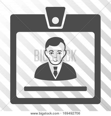Gray Manager Badge toolbar icon. Vector pictogram style is a flat symbol on diagonal hatch transparent background.