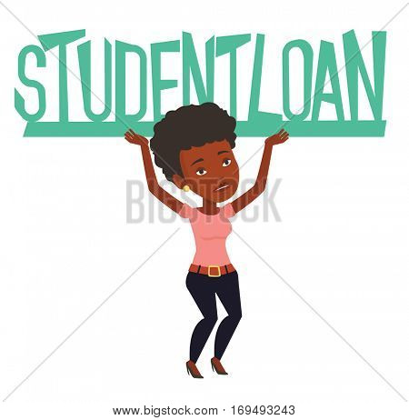 African woman holding heavy sign of student loan. Tired woman carrying heavy sign - student loan. Concept of the high cost of student loan. Vector flat design illustration isolated on white background