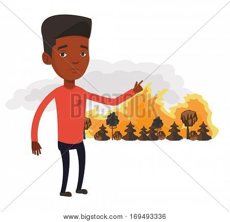 An african man pointing at forest in fire. Frustrated man standing on the background of forest fire. Concept of environmental destruction. Vector flat design illustration isolated on white background.