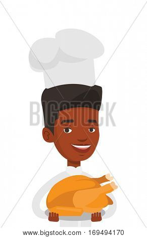 Chief cooker in uniform holding roasted chicken. Chief cooker with whole baked chicken. Chief cooker holding plate with fried chicken. Vector flat design illustration isolated on white background.