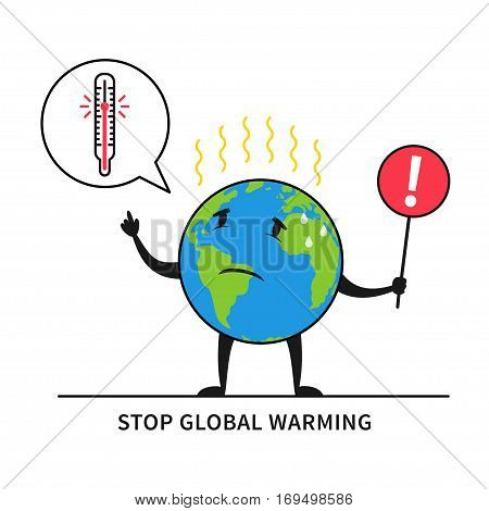 Stop global warming vector illustration. Planet earth feels hot graphic design. Globe with exclamation warning mark and thermometer creative concept.