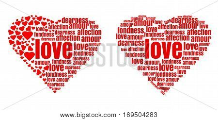 Red heart made up of words and small hearts. Love, amour, fondness, affection, dearness. Design elements for Valentine's Day and other romantic events. Vector illustration