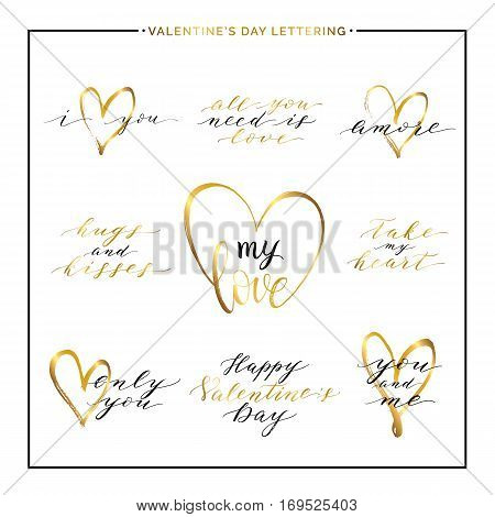 Happy Valentines Day phrases and quotes - take my heart, i love you, amore, only you, handwritten vector gold love lettering for greeting card, poster, invitation, wedding, save the date, poster