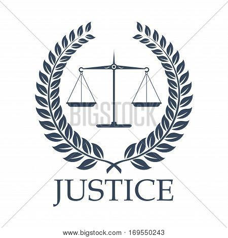 Legal or law icon with symbols of Justice Scales and heraldic laurel coronal wreath for legal center or advocacy. Juridical emblem for advocate or attorney office, counsel or lawyer and notary company