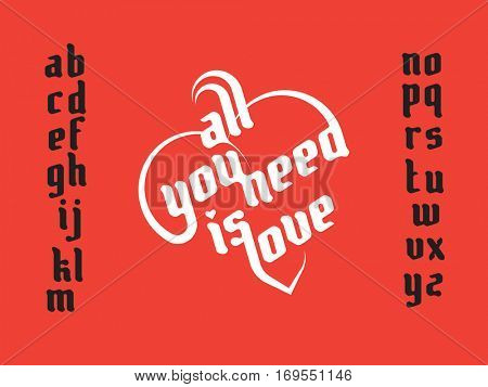 Heart love lettering. All you need is love. Custom font