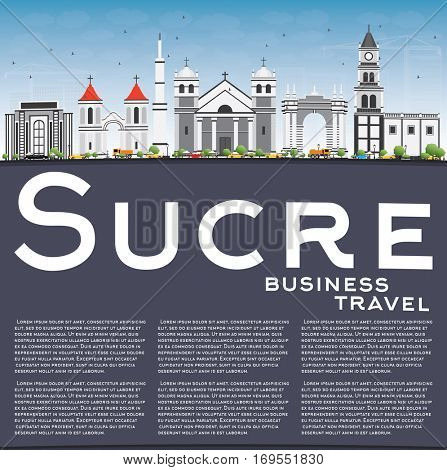 Sucre Skyline with Gray Buildings, Blue Sky and Copy Space. Vector Illustration. Business Travel and Tourism Concept with Historic Architecture. Image for Presentation Banner Placard and Web Site.