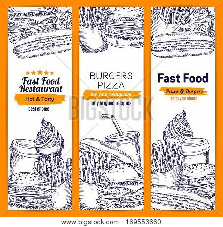 Burgers and sandwiches fast food banners set of sketched fastfood hamburger and cheeseburger burger with french fries and pizza, hot dog sandwich meal snacks, coffee and soda drink, ice cream dessert. Vector design for restaurant delivery, takeaway
