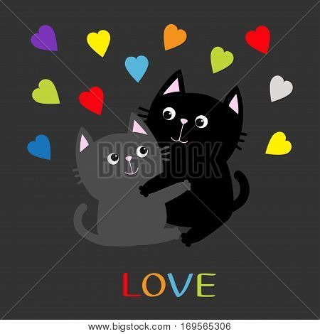 Black Gray Cat hugging couple family. Rainbow color hearts Hug embrace cuddle. Love Greeting card. Cute funny cartoon character. Kitty Whisker Baby pet Dark background. Isolated. Flat design Vector