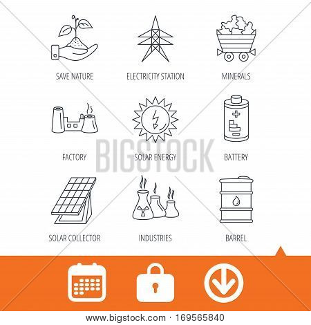 Solar collector energy, battery and oil barrel icons. Minerals, electricity station and factory linear signs. Industries, save nature icons. Download arrow, locker and calendar web icons. Vector