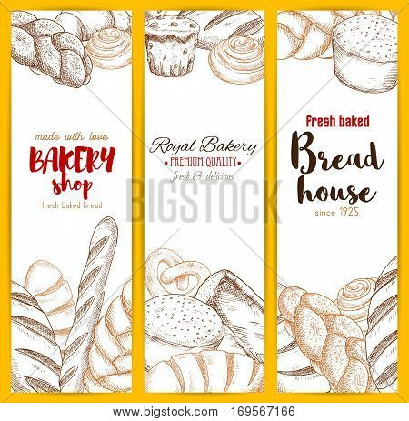 Bread house banners of sketched wheat rye brick and braided bagel, pretzel, long loaf and cinnamon roll bun, muffin dessert and wheat toast bread, chocolate cupcake, sweet pie or cake and croissant. Vector design set for bakery shop, patisserie menu