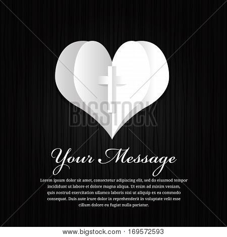 Funeral card - paper heart and cross sign on black wood background vector design