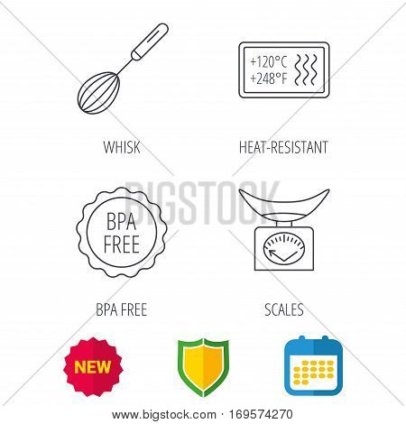 Kitchen scales, whisk and heat-resistant icons. BPA free linear sign. Shield protection, calendar and new tag web icons. Vector
