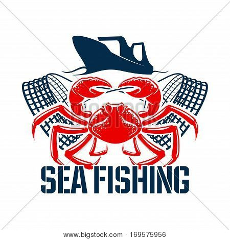 Fishing vector icon with lobster or crab seafood, fish catch net or fishnet and fisherman boat or fisher ship. Isolated emblem or sign for sea and ocean fishery industry and fish market or shop