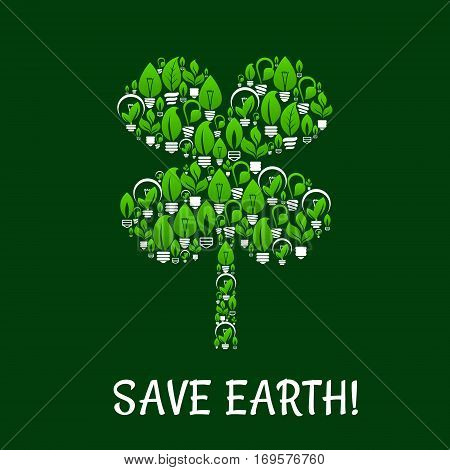 Ecology and green energy vector with clover leaf symbol. Energy saving, environment and nature conservation, electricity consumption reduce and pollution protection concept of electric lamps with green tree leaves