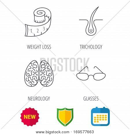 Glasses, neurology and trichology icons. Weight loss linear sign. Shield protection, calendar and new tag web icons. Vector