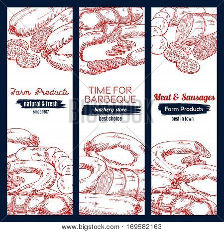 Meat barbecue and sausage delicatessen vector sketch banners with pepperoni or salami kielbasa, bbq wurst sausages, pork bacon and beef ham jamon. Design set for butchery store, butcher shop meaty products