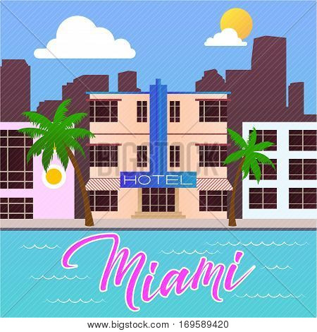 Vintage retro style miami beach hotel ocean drive flat illustration with lettering city panorama. Vector illustration