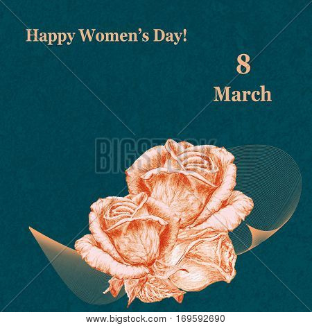 International Women's Day celebrated on March 8 greeting card. Golden roses on blue-green textured background. In some countries this holiday coincides with Mother's Day