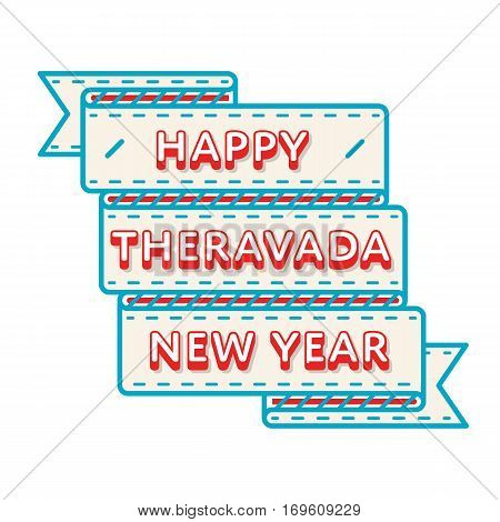 Happy Theravada New Year emblem isolated illustration on white background. 11 april world buddhistic holiday event label, greeting card decoration graphic element