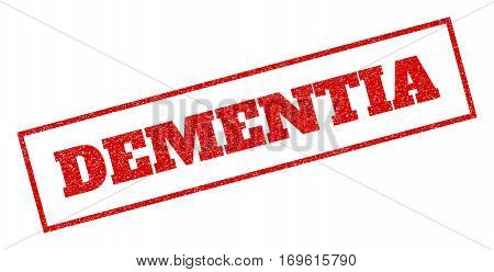 Red rubber seal stamp with Dementia text. Vector caption inside rectangular banner. Grunge design and unclean texture for watermark labels. Inclined emblem.