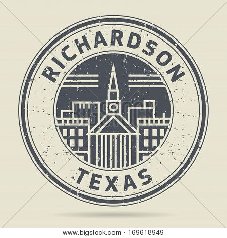 Grunge rubber stamp or label with text Richardson Texas written inside vector illustration