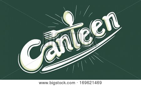 Typography Illustration Featuring the Word Canteen Decorated with a Spoon and a Fork